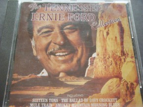 Tennessee Earnie Ford - The Tennessee Earnie Ford Collection